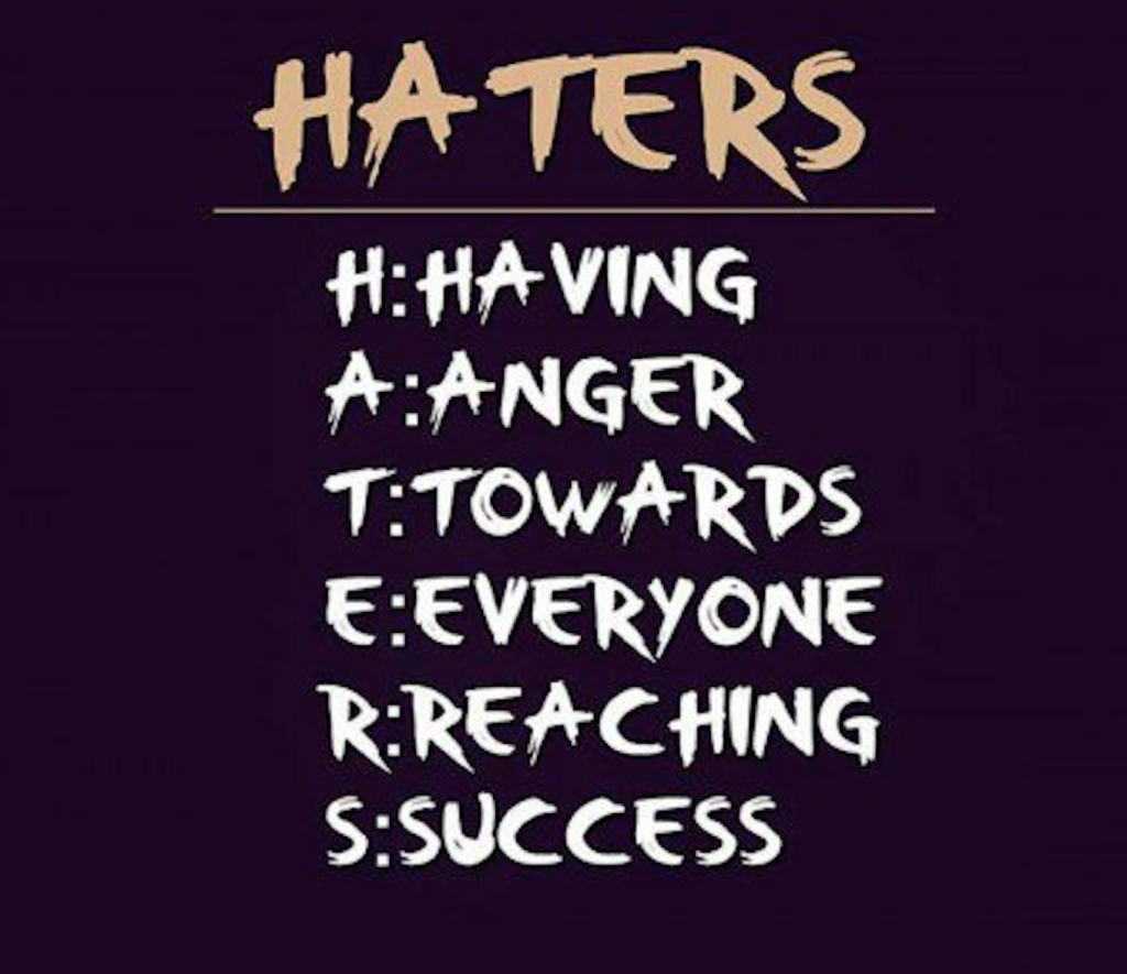 Motivational Quotes About Haters